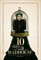 10 Days in a Madhouse - Movie Poster (xs thumbnail)