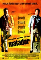 The Matador - Turkish Movie Poster (xs thumbnail)