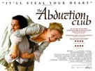 The Abduction Club - British Movie Poster (xs thumbnail)
