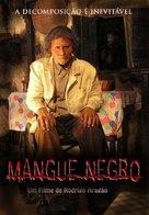 Mangue Negro - Brazilian Movie Cover (xs thumbnail)