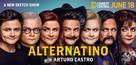 """Alternatino with Arturo Castro"" - Movie Poster (xs thumbnail)"