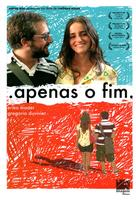 Apenas o Fim - Brazilian Movie Cover (xs thumbnail)