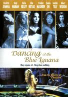 Dancing at the Blue Iguana - DVD cover (xs thumbnail)