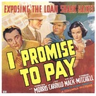 I Promise to Pay - Movie Poster (xs thumbnail)