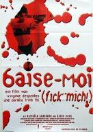 Baise-moi - German Advance movie poster (xs thumbnail)