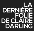 La dernière folie de Claire Darling - French Logo (xs thumbnail)