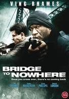 The Bridge to Nowhere - Danish Movie Cover (xs thumbnail)