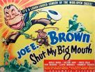 Shut My Big Mouth - Movie Poster (xs thumbnail)