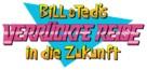 Bill & Ted's Bogus Journey - German Logo (xs thumbnail)