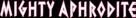 Mighty Aphrodite - Logo (xs thumbnail)