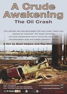 A Crude Awakening: The Oil Crash - Movie Poster (xs thumbnail)