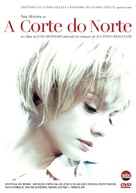 A Corte do Norte - Portuguese DVD movie cover (xs thumbnail)