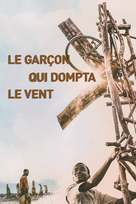 The Boy Who Harnessed the Wind - French Movie Cover (xs thumbnail)