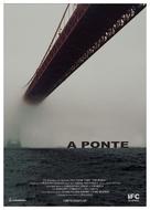 The Bridge - Portuguese Movie Poster (xs thumbnail)