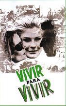 Vivre pour vivre - Spanish Movie Cover (xs thumbnail)