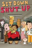 """Sit Down Shut Up"" - Movie Poster (xs thumbnail)"