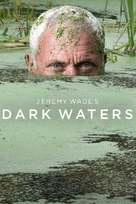 """Jeremy Wade's Dark Waters"" - British Movie Cover (xs thumbnail)"