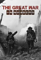 The Great War in Numbers - British Video on demand cover (xs thumbnail)