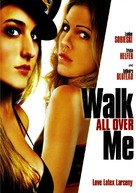 Walk All Over Me - poster (xs thumbnail)
