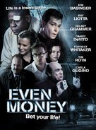 Even Money - Movie Poster (xs thumbnail)