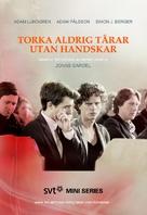 """""""Torka aldrig tårar utan handskar"""" - Swedish Movie Poster (xs thumbnail)"""
