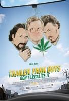Trailer Park Boys: Don't Legalize It - Canadian Theatrical poster (xs thumbnail)
