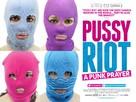 Pokazatelnyy protsess: Istoriya Pussy Riot - British Movie Poster (xs thumbnail)