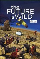 """The Future Is Wild"" - Movie Cover (xs thumbnail)"