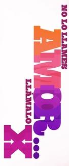 No lo llames amor... llámalo X - Spanish Logo (xs thumbnail)