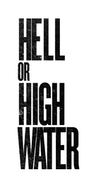 Hell or High Water - Logo (xs thumbnail)
