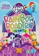 My Little Pony: Rainbow Roadtrip - British DVD movie cover (xs thumbnail)