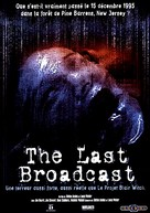 The Last Broadcast - French Movie Cover (xs thumbnail)