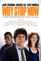 Why Stop Now - Movie Poster (xs thumbnail)