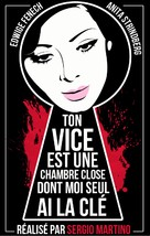 Il tuo vizio è una stanza chiusa e solo io ne ho la chiave - French DVD movie cover (xs thumbnail)