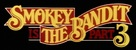 Smokey and the Bandit Part 3 - Logo (xs thumbnail)