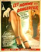 Cet homme est dangereux - Belgian Movie Poster (xs thumbnail)