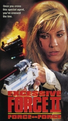 Excessive Force II: Force on Force - VHS cover (xs thumbnail)