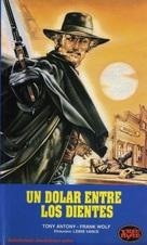Un dollaro tra i denti - Argentinian VHS movie cover (xs thumbnail)