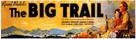The Big Trail - Movie Poster (xs thumbnail)