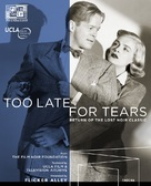 Too Late for Tears - Blu-Ray cover (xs thumbnail)