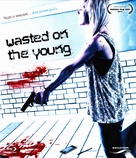 Wasted on the Young - German Blu-Ray cover (xs thumbnail)