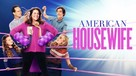 """""""American Housewife"""" - Movie Cover (xs thumbnail)"""