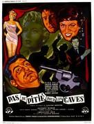 Pas de pitié pour les caves - French Movie Poster (xs thumbnail)