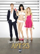 """Don't Trust the B---- in Apartment 23"" - Movie Poster (xs thumbnail)"