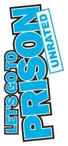 Let's Go to Prison - Logo (xs thumbnail)