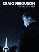 Craig Ferguson: I'm Here to Help - Movie Poster (xs thumbnail)