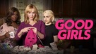 """""""Good Girls"""" - Video on demand movie cover (xs thumbnail)"""