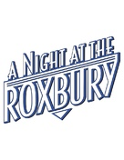 A Night at the Roxbury - Logo (xs thumbnail)