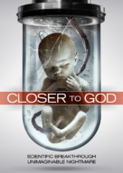 Closer to God - Movie Cover (xs thumbnail)