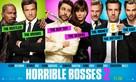 Horrible Bosses 2 - Movie Poster (xs thumbnail)